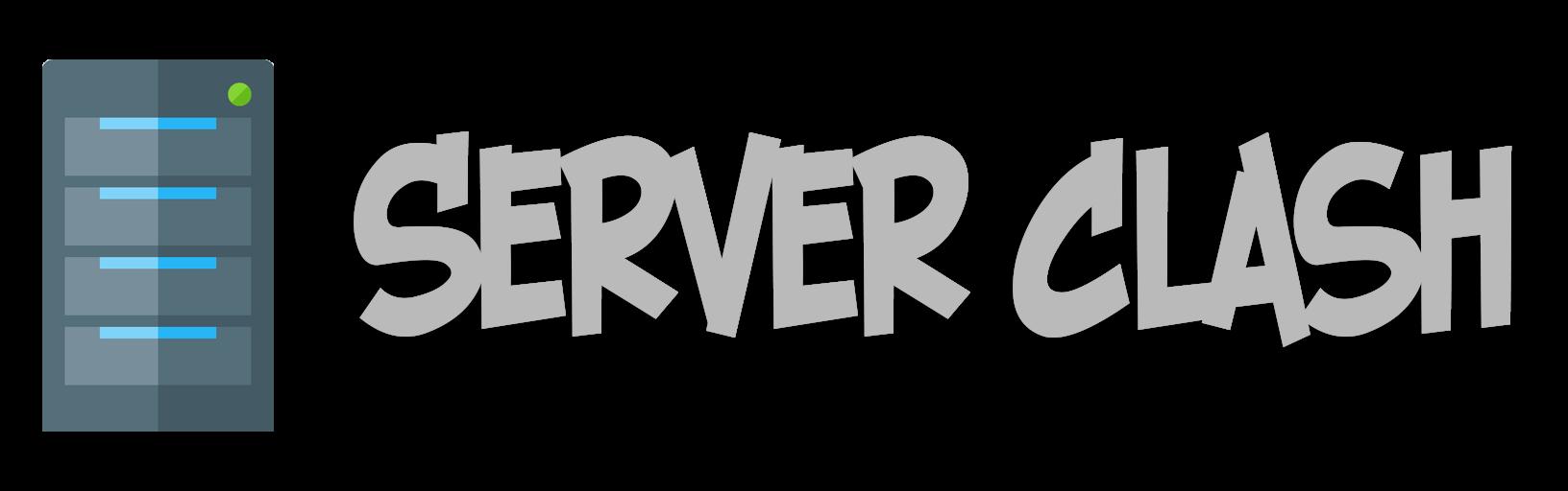 Server Clash
